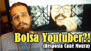 Bolsa Youtuber!? (Resposta ao Cauê Moura) | Canal do Slow