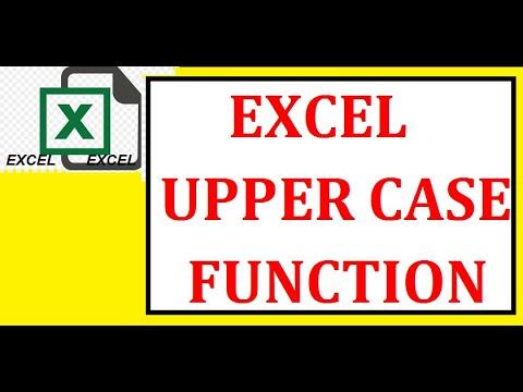 EXCEL- UPPER CASE FORMULA  (=UPPER CASE)