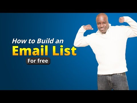 How to build a email list for free - 3 steps to build an email list from scratch