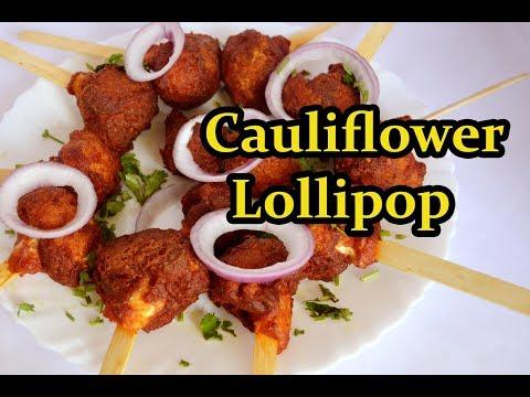 Cauliflower Lollipop recipe |  காலிபிளவர் லாலிபாப் |  Crispy Cauliflower  Lollipop