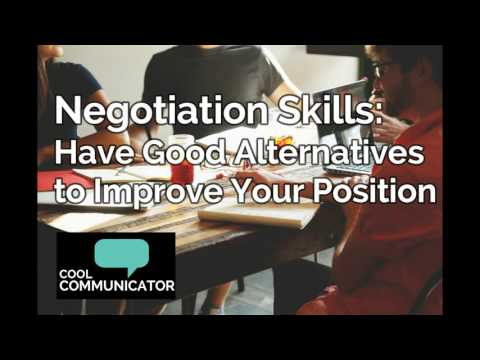 Why You Must Build Alternatives and a BATNA to Win in Your Negotiations