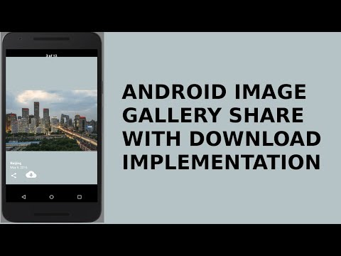 ANDROID IMAGE GALLERY APP WITH SHARE AND DOWNLOAD
