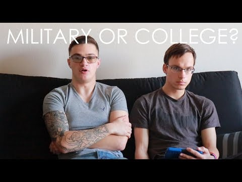 SHOULD YOU JOIN THE MILITARY OR GO TO COLLEGE