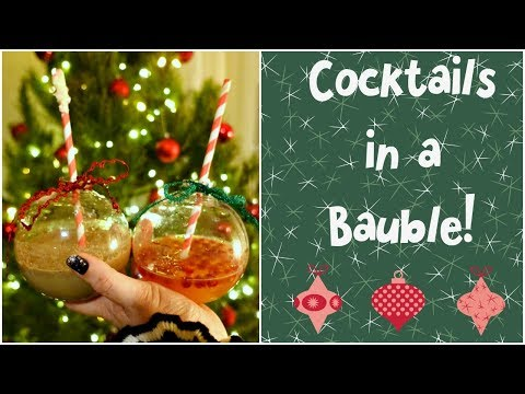 The Perfect Christmas Cocktails - Served in a Christmas Ornament!