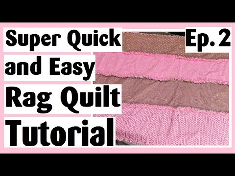 Rag Quilt Tutorial -  Quilt As You Go by Row - Quick and Easy QAYG - Episode 2 (Final)