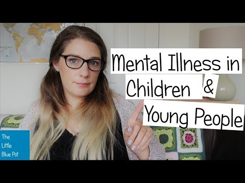 How to spot mental illness in children and young people