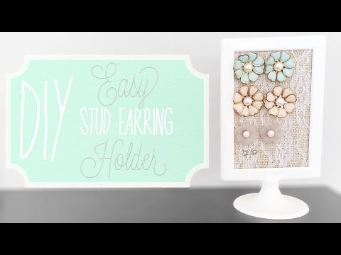 DIY Super Easy Stud Earring Holder