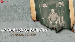 47 Dhansukh Bhawan Teaser | Naiteek Ravval | Zee Music