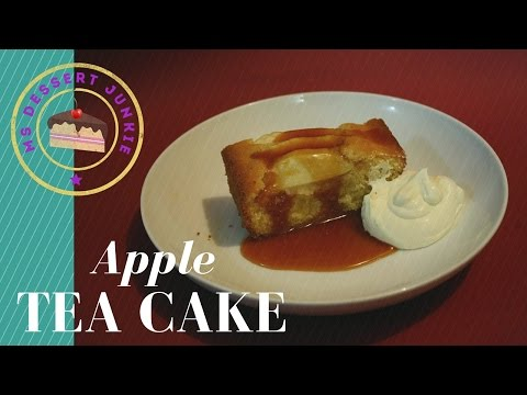 APPLE TEA CAKE RECIPE - AFTERNOON TEA IDEA    MsDessertJunkie