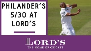 Vernon Philander relives his 5-wicket haul at Lord