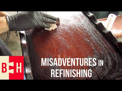 Misadventures in Refinishing