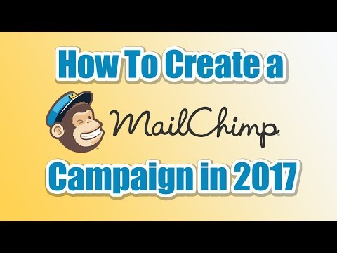 How To Create a MailChimp Campaign in 2017