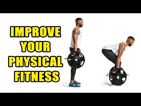 HOW TO IMPROVE YOUR PHYSICAL FITNESS!! 7 TIPS TO IMPROVE YOUR PHYSICAL FITNESS!! FOOTLOOSE