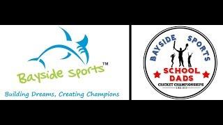BAYSIDE SPORTS SCHOOL DADS CRICKET CHAMPIONSHIP 2017-18 -UNITED GLADIATORS vs. JB SUPER DADS