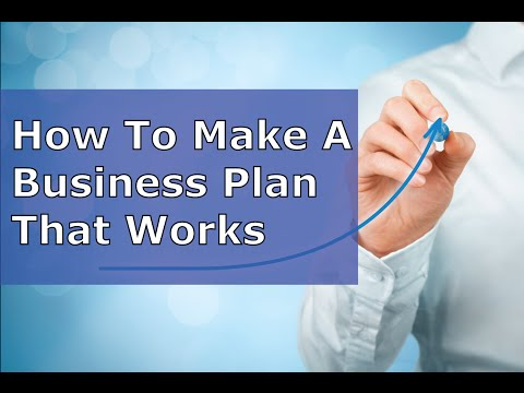 How To Make A  Business Plan Outline That Works