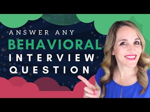 How To Answer Behavioral Based Interview Questions - BEST Sample Answer