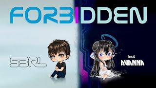 Download Forbidden - S3RL feat Avanna [Vocaloid] Video