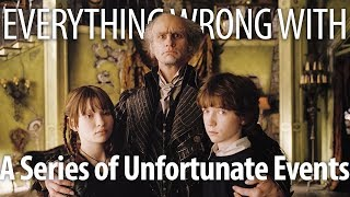 Everything Wrong With Lemony Snicket's A Series of Unfortunate Events