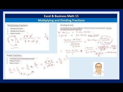 Excel & Business Math 15: Multiplying and Dividing Fractions By Hand & In Excel