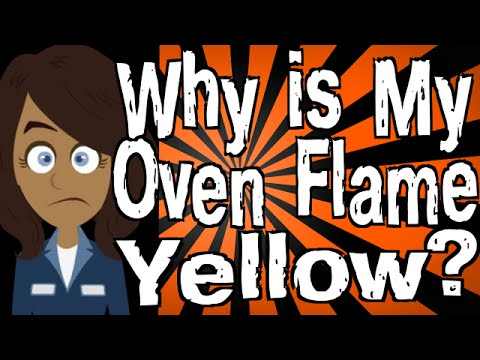 Why is My Oven Flame Yellow?