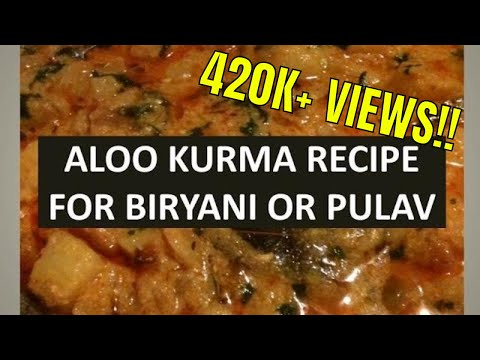 ALOO KURMA RECIPE FOR BIRYANI AND PULAO | SOUTH INDIAN STYLE KORMA RECIPE FOR BRIYANI - CURRIES
