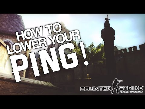 How To Lower You Ping In CSGO