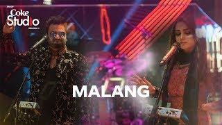 Coke Studio Season 11| Episode 5| Malang| Sahir Ali Bagga and Aima Baig