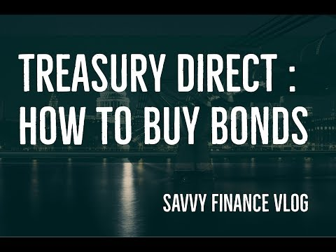 Open a Treasury Direct Account : How to buy bonds