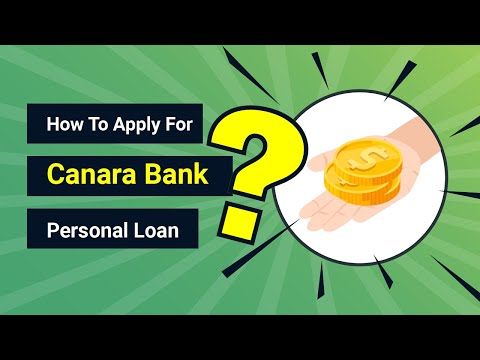 How to Apply for Canara Bank Personal Loan