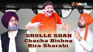 Chacha Bishna II Bira Sharabi II Ghulle shah II New Punjabi Comedy 2019 II