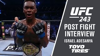 "UFC 243: Israel Adesanya - ""I'm Going to Do This My Way or No Way"""