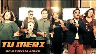 *Exclusive* Bang Bang - Tu Meri Video [A Cappella Cover] | Raaga Trippin