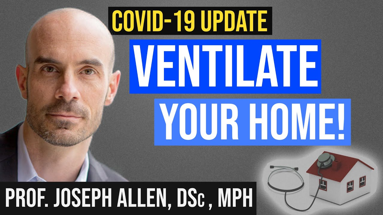 Ventilation & Filtration: Prevent COVID 19 + Optimize Health (Air purifiers, HEPA filters)