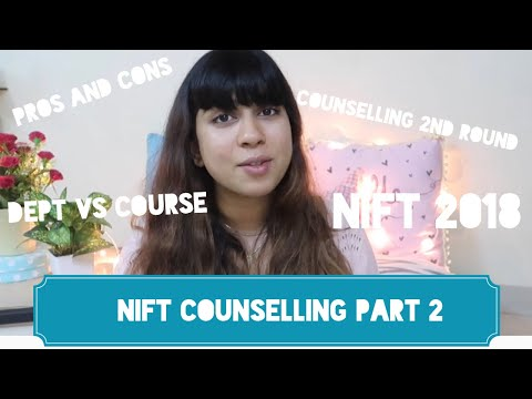 NIFT COUNSELLING PART 2 | Pro Tips