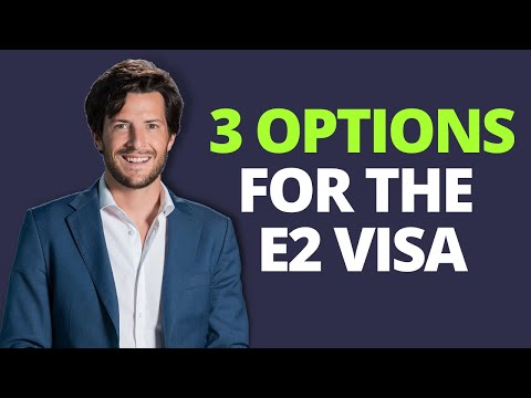 3 options for the E-2 visa