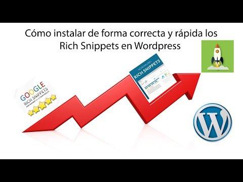 Cómo instalar los Rich Snippets en Wordpress en 3 minutos