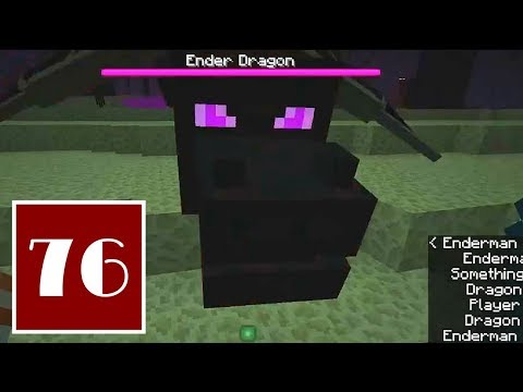 Minecraft Let's Play - 76 - The End is Nigh: Battling the Ender Dragon