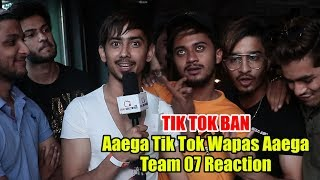 Chit Chat With Team 07 | Tik Tok BAN | Latest Video