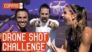 Drone Shot Challenge: Alex Morgan vs. Marta - Ep. 2