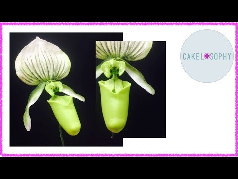 Ladys Slipper Orchid aka Cypripedium in Gumpaste, or Clay: making it is NOT that hard!