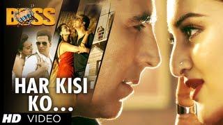 """Har Kisi Ko Nahi Milta Yahan Pyaar Zindagi Mein"" Boss Video Song | Akshay Kumar, Sonakshi Sinha"