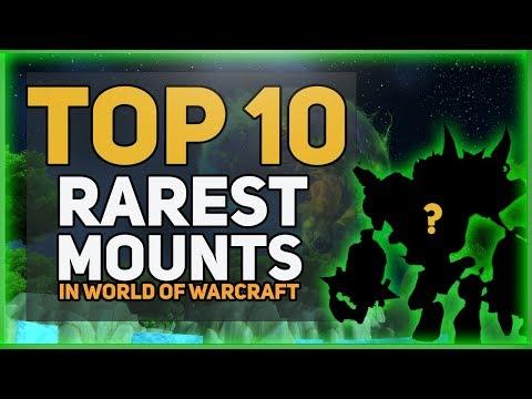 Top 10 Rarest World Of Warcraft Mounts