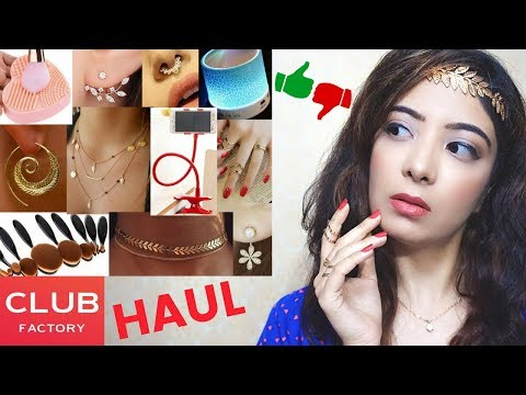 CLUB FACTORY Haul   Fashion Jewellery 💎 Tech 📱 Makeup 💄 Products are GOOD or BAD??   Bhawna Ahuja