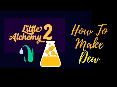 Little Alchemy 2-How To Make Dew Cheats & Hints