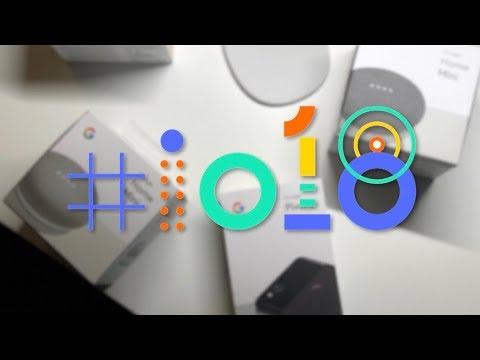 Thoughts on Google I/O 18