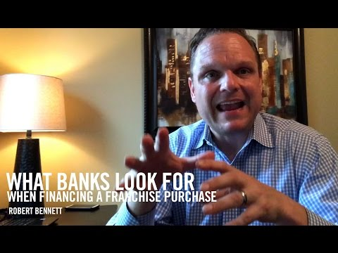 What Banks Look for When Financing a Franchise Purchase | FranFinders