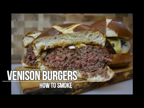 Thick and Tender Smoked Venison Burgers   How To Smoke   Smoked Meat   EP. 7