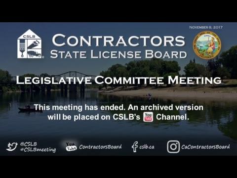 CSLB Legislative Committee Meeting 11.08.17