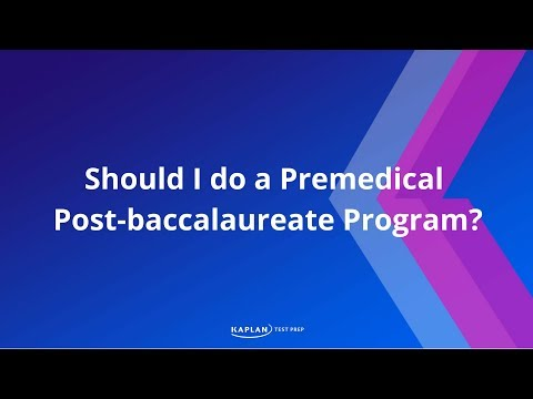 Should I Do a Premedical Postbaccalaureate Program?