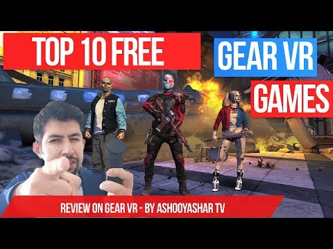 Top 10 FREE Samsung Gear VR Games - Best FREE games for Gear VR 2017